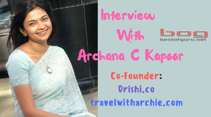 Archana Chaurasia Kapoor: An Expert Chat