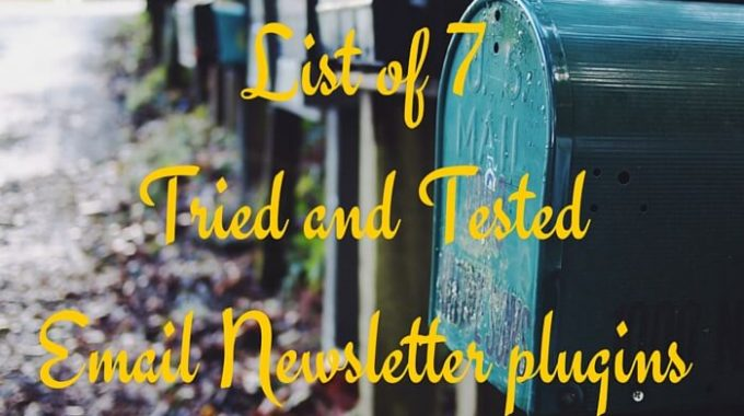 List of 7 Tried and Tested Email Newsletter plugins