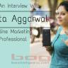 Yogita Aggarwal Interview: Online Marketing Professional