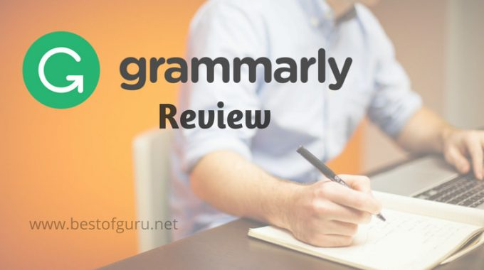 Grammarly Review: Is this the Best Grammar Checker free tool online?