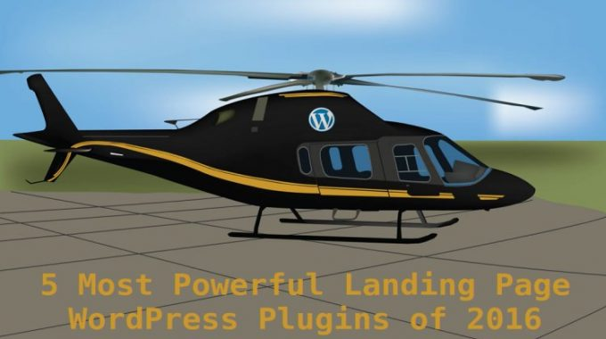 5 Most Powerful & Best Landing Page WordPress Plugin of 2016