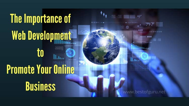 The Importance of Web Development to Promote Your Online Business