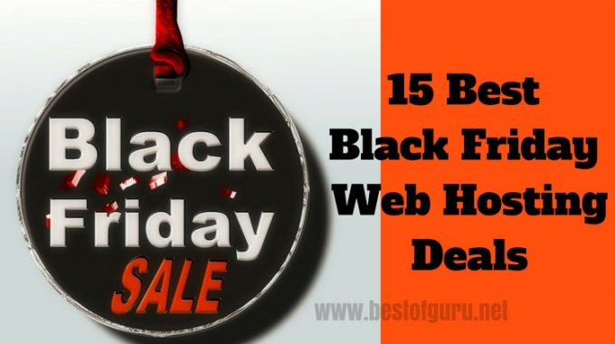 15 Best Black Friday Web Hosting Deals 2016 – {EXCLUSIVE POST}