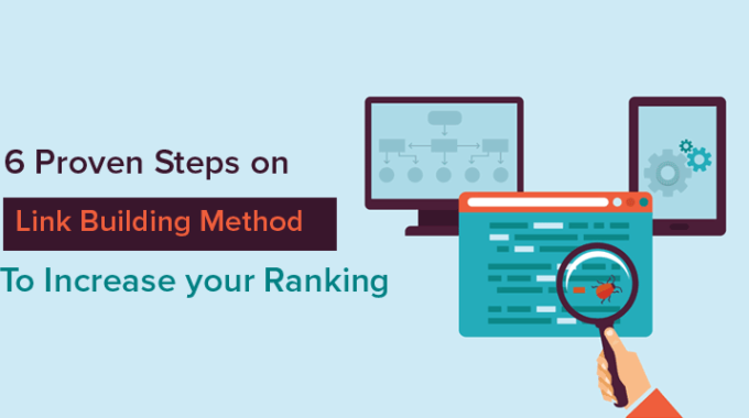 6 Proven Steps on Link Building Method to Increase your Ranking