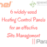 6 widely used hosting control panel for an effective site management