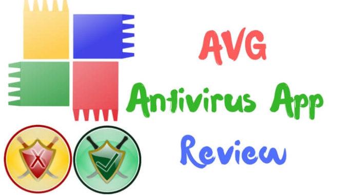 AVG Antivirus App Review – An Economical Mobile Security App
