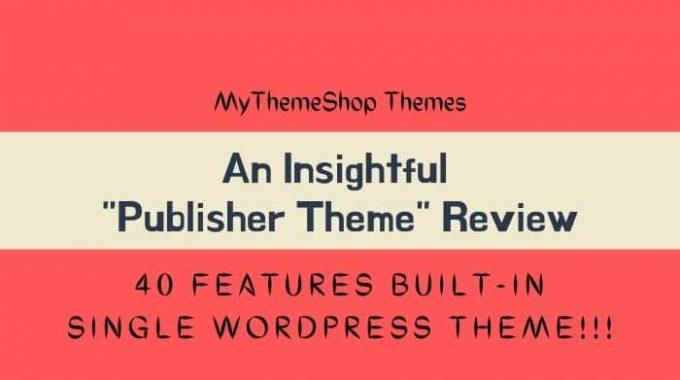 Publisher Theme Review – Mythemeshop's  Multipurpose WordPress Theme